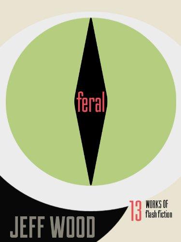 Feral, by Jeff Wood
